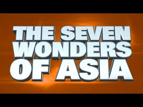 The Seven Wonders Of Asia