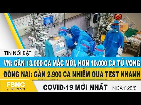 Tin tức Covid-19 mới nhất hôm nay 28/8   Dich Virus Corona Việt Nam hôm nay   FBNC
