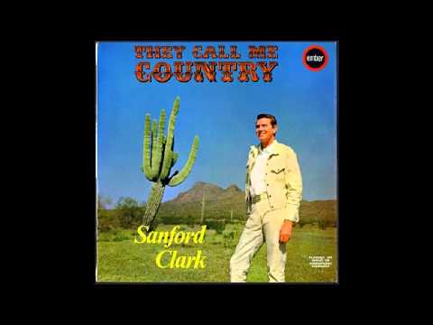 Sanford Clark - They Call Me Country [Full Album]