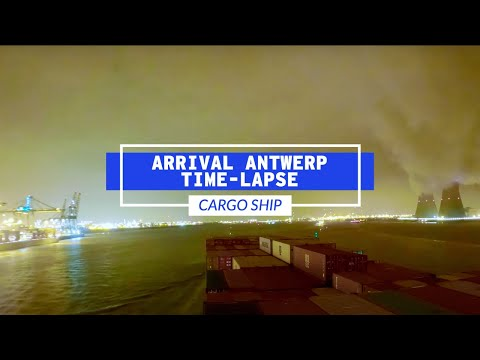 Cargo Ship Arriving And Docking In Antwerp, Belgium Time-Lap