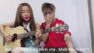 Vì 1 người ra đi | Minh Moon Hà ft Thạch Thảo (guitar cover)