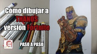 Cómo Dibujar a Thanos Realista Versión Fortnite - How to draw Realistic Thanos