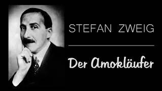Stefan Zweig - Der Amokläufer, Hörbuch