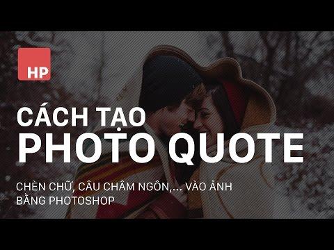 Tạo Photo quote   Chèn chữ vào ảnh bằng photoshop   HPphotoshop.com