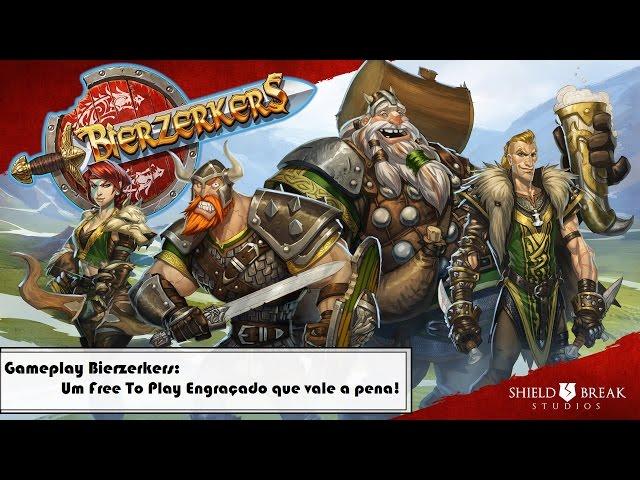 Gameplay Bierzerkers - Um Free to play engraçado que vale a pena