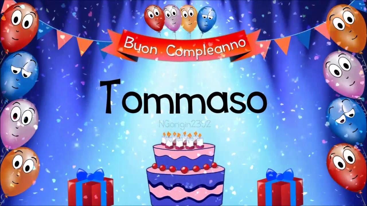 Tanti auguri di buon compleanno Tommaso!   YouTube