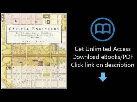 Download Capital Engineers: The U.S. Army Corps of Engineers in the Development of Washington, D PDF