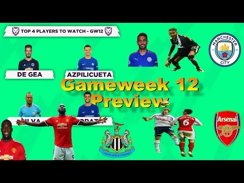 Gameweek 12 Preview ⚽ FPL : Updates & Tips 2017/2018