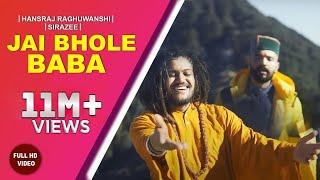 Jai bhole baba || official video hansraj raghuwanshi ft. sirazee ji new song 2019 a tankree town presentation : - singer hansr...