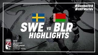 Game Highlights: Sweden vs Belarus May 4 2018 | #IIHFWorlds 2018