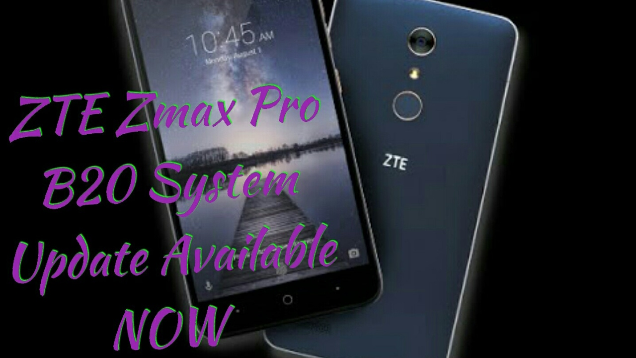 MetroPCS B20 update available now - ZTE Zmax Pro | Android