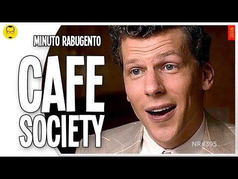 CAFE SOCIETY - Minuto Rabugento - Nerd Rabugento