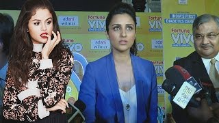 Shocking! parineeti chopra doesn't know who is selena gomez