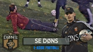 SE DONS | 5 A SIDE FOOTBALL | 'I THINK I'M THE SPECIAL ONE'