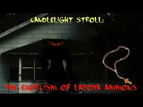 The Exorcism of Latoya Ammons Candlelight Stroll