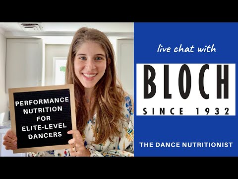 Performance Nutrition for Dancers Dance Nutritionist Rachel Fine chats live with BLOCH