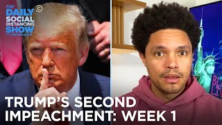 Roundup: Week One of Trump's Second Impeachment | The Daily Social Distancing Show