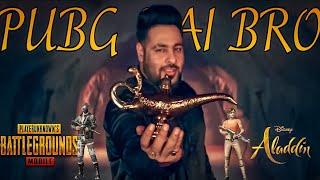 Aladdin _ Sab Sahi Hai Bro ( Pubg Animated ) - Badshah - kiraakstatus status
