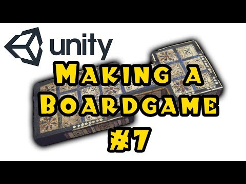 Unity 3d: Making a Board Game! - Episode 7