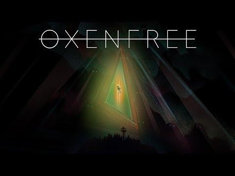 OxenFree - LIVESTREAM - OxenFree - LIVESTREAM
