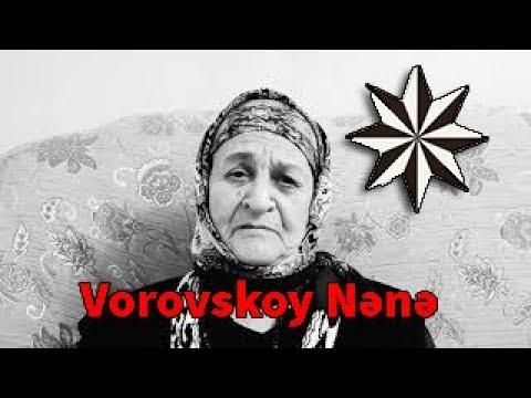 Vorovskoy nənə Karonaya qarşı