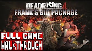 DEAD RISING 4 FRANK'S BIG PACKAGE Gameplay Walkthrough Part 1 FULL GAME - No Commentary