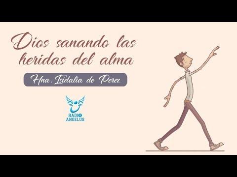 DIOS SANANDO LAS HERIDAS DEL ALMA