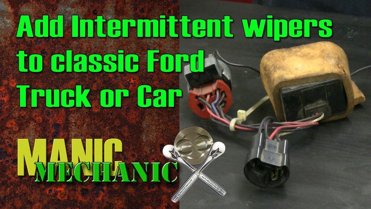 f100 bumpside how to install intermittent wipers from f150 episode 11 manic mechanic [ 1280 x 720 Pixel ]
