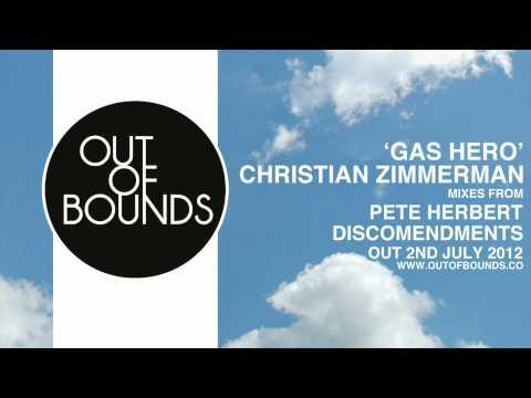 Christian Zimmerman - 'Gas Hero' (Original B34 Mix) **CLIP**