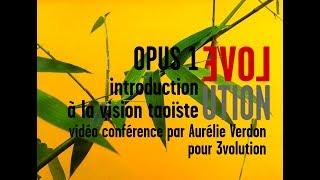 introduction à la vision Taoïste OPUS 1