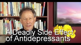 A Deadly Side Effect of Antidepressants