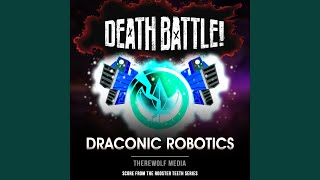 Death Battle: Draconic Robotics (Score from the Rooster Teeth Series)