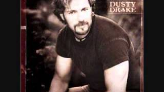Dusty Drake:  Heaven can