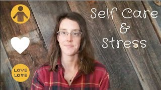 Self Care & Stress