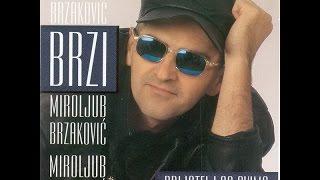 Brzi-Kad bi doslo novo vreme -(Audio 1998)