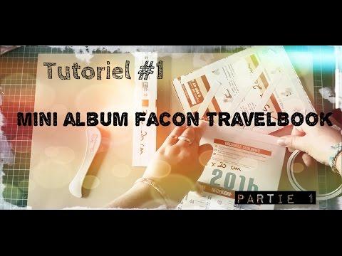 { Tutoriel } #2 Mini album façon TravelBook part.1 : La Structure