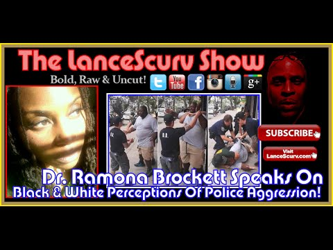 Dr. Ramona Brockett On African American & European American Perceptions Of Police Aggression