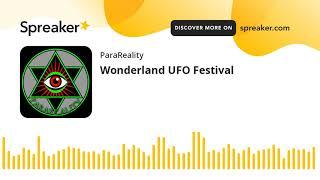Wonderland UFO Festival