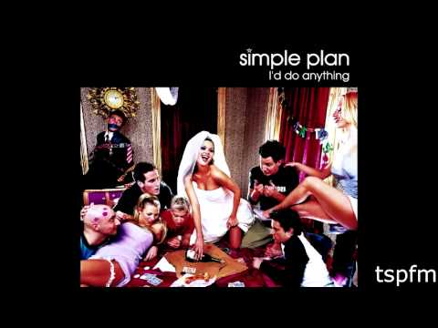 Anything (Demo Version of I'd Do Anything) - Simple Plan