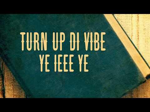 Turn Up The Vibe - Ykee Benda & A Pass ( Official Lyrics Video)