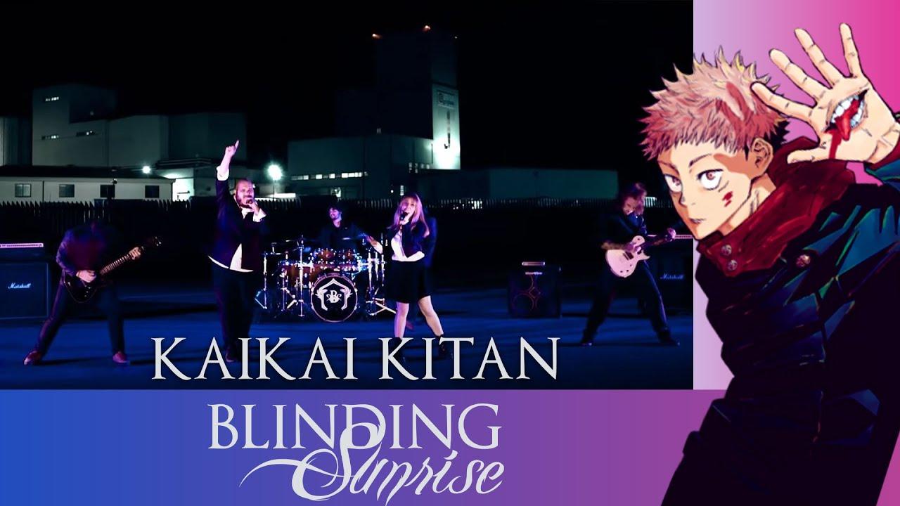 Download BLINDING SUNRISE - Kaikai Kitan (Eve Cover)