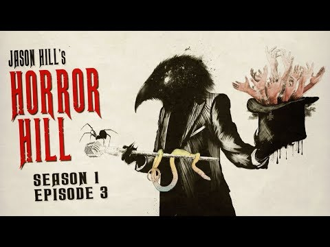 2 Frightening Tales to Keep You Up All Night ― Horror Hill S1E03 ― Scary Stories Podcast