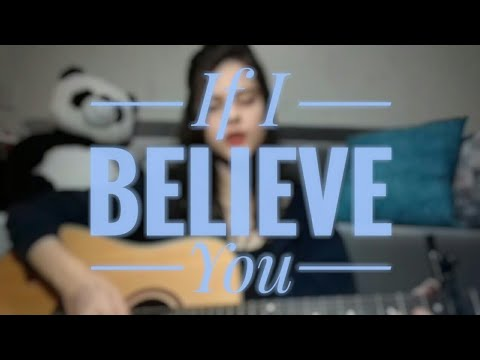 Larissa Lima - If I Believe You (cover)