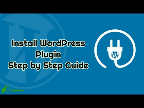 How to install WordPress Plugin Step by Step Guide