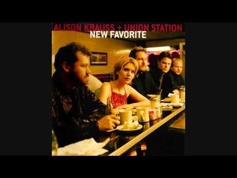 """The Lucky One""- Alison Krauss & Union Station (Lyrics in description)"