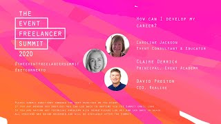 How can I develop my career?   The Event Freelancer Summit 2020