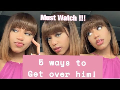 5 WAYS TO GET OVER HIM BABE!!! ( REALISTIC TIPS, TAKE NOTES)|AshaC from YouTube · Duration:  12 minutes 58 seconds