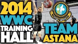 2014 WWC Training Hall: Team Astana