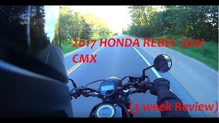 2017 Honda Rebel 500, Riding over 3 weeks Review