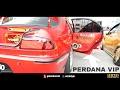 Proton Perdana VIP Style Modification - Race Day Thailand 2017